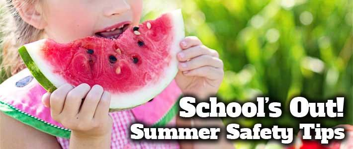 5-SchoolsOutSummerSafety